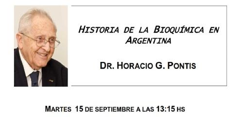 Prof. Pontis - Historia de la Investigación en Bioquímica en la Argentina